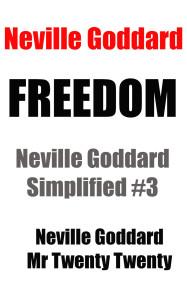 Neville Goddard - Freedom