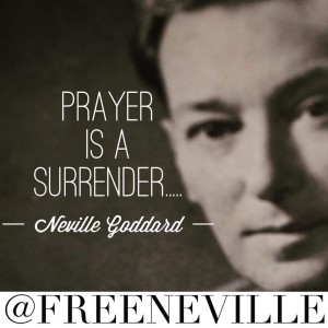 How To Really Pray by Neville Goddard
